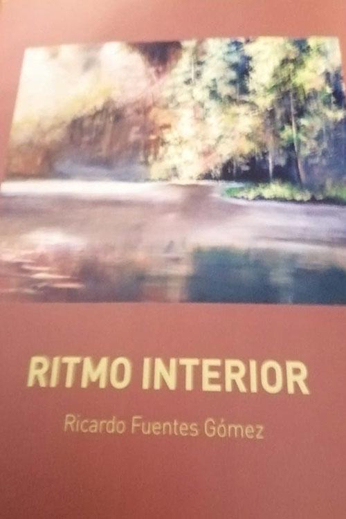"""Ricardo Fuentes Gómez: """"Ritmo interior"""""""